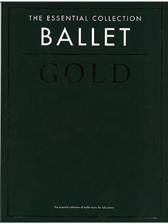 The Essential Collection: Ballet Gold Books | Piano