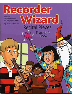 Recorder Wizard Recital Pieces: Teacher's Book Books | Recorder