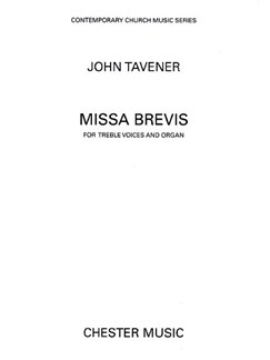 John Tavener: Missa Brevis (Treble Voices) Books | 3-Part Treble, Organ Accompaniment