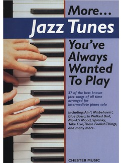 More... Jazz Tunes You've Always Wanted To Play Books | Piano