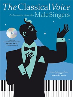 The Classical Voice: For Male Singers Books and CDs | Voice, Piano Accompaniment