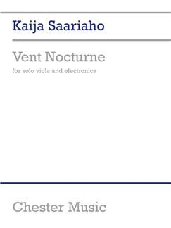 Kaija Saariaho: Vent Nocturne Books   Viola, Electronics