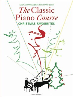 The Classical Piano Course - Christmas Favourites Books | Piano