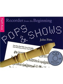 Recorder From The Beginning: Pops And Shows - Pupil's Book (CD Edition) Books and CDs | Descant Recorder
