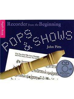 Recorder From The Beginning: Pops And Shows - Pupil's Book (CD Edition) CD et Livre | Flûte à Bec Descant