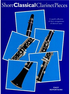 Short Classical Clarinet Pieces Books | Clarinet, Piano Accompaniment