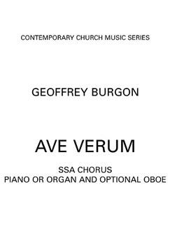 Geoffrey Burgon: Ave Verum Bog | SSA - Lige stemmer, Klaverakkompagnement, Obo