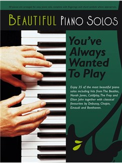 Beautiful Piano Solos You've Always Wanted To Play Books | Piano