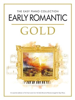 The Easy Piano Collection: Early Romantic Gold Books   Piano