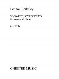 Lennox Berkeley: So Sweet Love Seemed Books | Voice, Piano Accompaniment