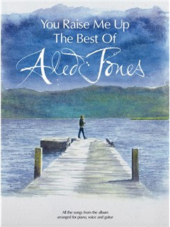 You Raise Me Up - The Best Of Aled Jones Books | Piano, Vocal & Guitar