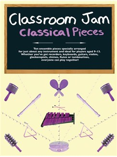 Classroom Jam - Classical Pieces Books and Digital Audio | All Instruments
