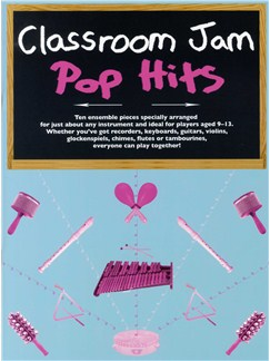 Classroom Jam - Pop Hits Books and Digital Audio | All Instruments