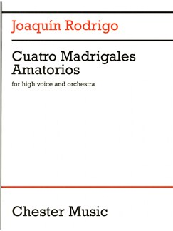 Joaquin Rodrigo: Cuatro Madrigales Amatorios (High Voice And Orchestra) Books | Medium Voice, Orchestra