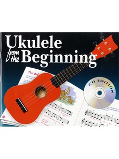 Ukulele From The Beginning (CD Edition) Books and CDs | Ukulele