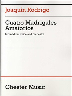 Joaquin Rodrigo: Cuatro Madrigales Amatorios (Medium Voice And Orchestra) Books | Medium Voice, Orchestra