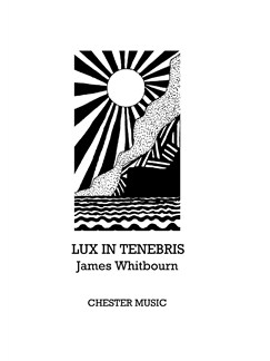 James Whitbourn: Lux In Tenebris Books | SATB, Viola, Percussion, Organ Accompaniment