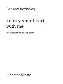 Lennox Berkeley – I Carry Your Heart With Me Books | Medium Voice, Piano Accompaniment