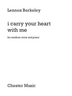 Lennox Berkeley – I Carry Your Heart With Me Books | Medium Voice, Piano Accompaniment