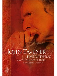 John Tavener: Five Anthems From The Veil Of The Temple Books | SATB, Organ Accompaniment