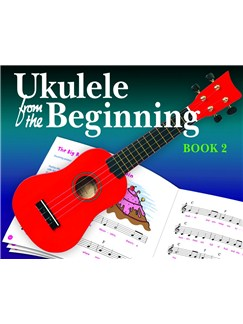 Ukulele From The Beginning: Book 2 Books | Ukulele