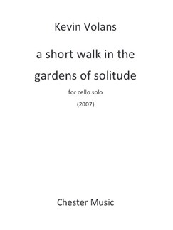 Kevin Volans: A Short Walk In The Gardens Of Solitude Books | Cello