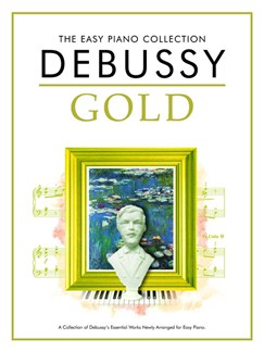 The Easy Piano Collection: Debussy Gold Books | Piano
