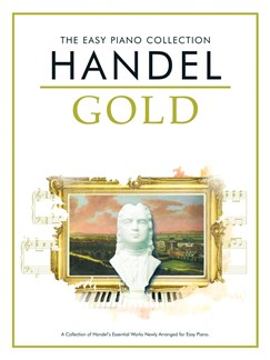 The Easy Piano Collection: Handel Gold Books | Piano