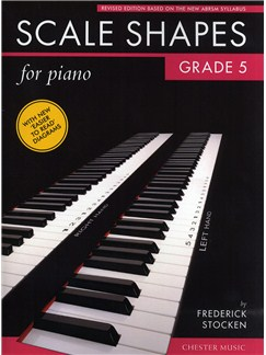 Frederick Stocken: Scale Shapes For Piano - Grade 5 (Revised Edition) Books | Piano