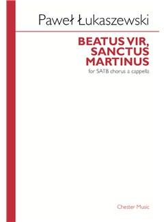 Pawel Lukaszewski: Beatus Vir, Sanctus Martinus Books | SATB