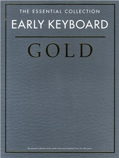 The Essential Collection: Early Keyboard Gold Books | Piano