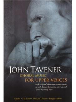 John Tavener: Choral Music For Upper Voices Books | SSA