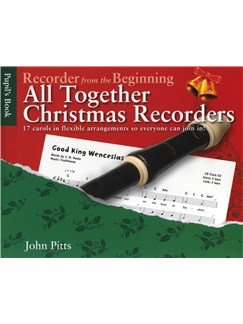 John Pitts: Recorder From The Beginning - All Together Christmas Recorders Books | Soprano (Descant) Recorder, Recorder Ensemble, Recorder