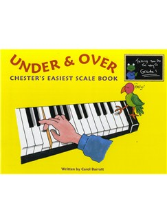Carol Barratt: Under And Over - Chester's Easiest Scale Book Books | Piano