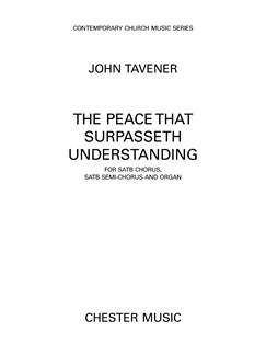 John Tavener: The Peace That Surpasseth Understanding Books | SATB, Organ Accompaniment