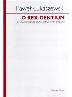 Paweł Łukaszewski: O Rex Gentium (SSAA) Books | SSSAAAA