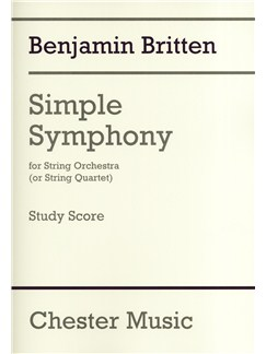 Benjamin Britten: Simple Symphony For String Orchestra - Study Score Books | String Orchestra, String Quartet