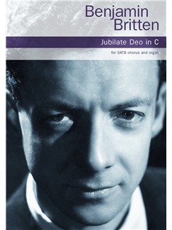 Benjamin Britten: Jubilate Deo In C Books | SATB, Organ Accompaniment
