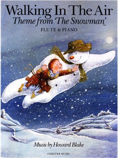 Howard Blake: Walking In The Air (The Snowman) Flute/Piano Books | Flute, Piano Accompaniment
