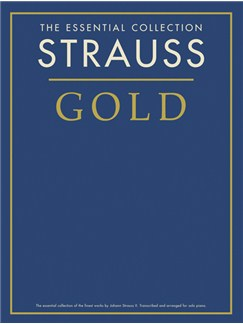 The Essential Collection: Strauss Gold Books   Piano