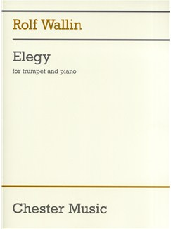 Rolf Wallin: Elegy Books | Trumpet, Piano Accompaniment
