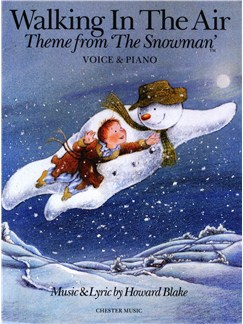 Howard Blake: Walking In The Air (The Snowman) Voice/Piano Books | Voice, Piano Accompaniment