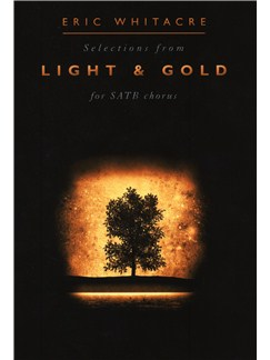 Eric Whitacre: Light and Gold Livre | SATB
