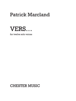 Patrick Marcland: Vers... For Twelve Solo Voices Books | SATB