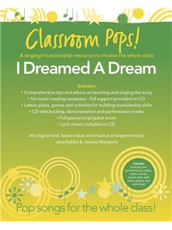 Classroom Pops! I Dreamed A Dream Books and CDs | Piano, Vocal & Guitar