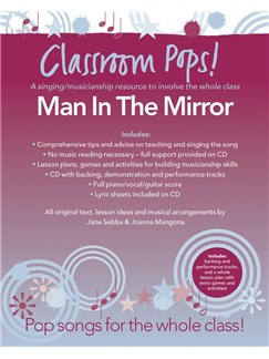 Classroom Pops! Man In The Mirror Books and CDs | Piano, Vocal & Guitar