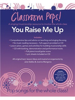 Classroom Pops! You Raise Me Up CD et Livre | Piano, Chant et Guitare