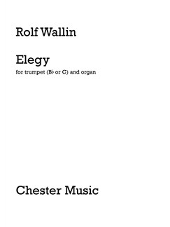 Rolf Wallin: Elegy for Trumpet and Organ Books | Trumpet, Organ Accompaniment