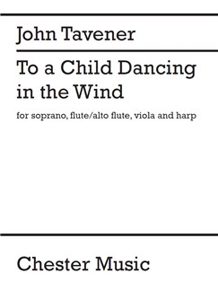 John Tavener: To A Child Dancing In The Wind (Parts) Books | Flute, Viola, Harp