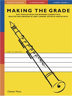 Making The Grade: Grades 1-3 (Clarinet) Books | Clarinet, Piano Accompaniment